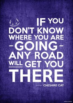 Cheshire Cat Quote Poster by JC-790514.deviantart.com on @DeviantArt