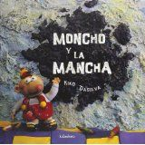 Moncho y la Mancha (Spanish Edition)Oct 2002 by Kiko Dasilva [01/15]