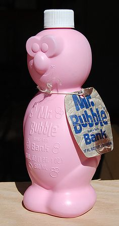 Mr. Bubble!!!! Causing UTI's for every little girl in America! But man was it worth it!