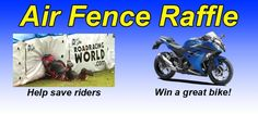 Support rider safety by purchasing (1 or more) raffle tickets for a 2017 Kawasaki Ninja 300!  $50 per ticket and only 200 tickets will be sold. Proceeds from the raffle will go towards the purchase of Air Fence to be used at Penguin events.  Improve safety, win a new bike