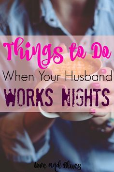 My night shifts are usually spent scrapbooking :) but these are great ideas! Cop Wife, Police Officer Wife, Police Wife Life, Proud Wife, Police Girlfriend, Police Family, Firefighter Family, Strong Marriage, Marriage Life