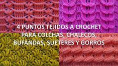 4 Puntos tejidos a crochet para colchas, chalecos, bufandas, sueteres y ...