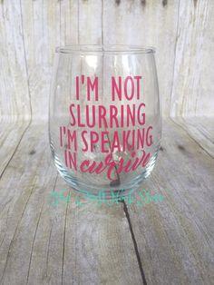 I'm not slurring  I'm speaking in cursive by TheCraftNookStore