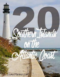 20 Southern Islands on the Atlantic Coast  East Coast VacationsEast Coast  TravelFamily  East Coast Beach Trip   East coast  Beach and Road trips. Family Vacation Beach East Coast. Home Design Ideas