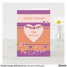 Purple orange with hearts and bunting anniversary card Wedding Anniversary Greeting Cards, Happy Anniversary, Love Wishes, Custom Greeting Cards, Plant Design, Happy Day, Thoughtful Gifts, Yellow Flowers, Love Heart