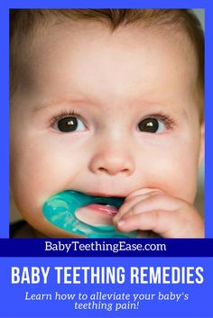 Teething can be a trying time for the baby and parent, but there it doesn't last forever. Here are a list of remedies that will comfort your baby while they go through this process.