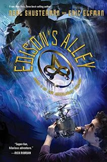 Reading For Sanity : A Book Review Blog: Edison's Alley - Neal Shusterman and Eric Elfman