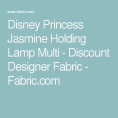 Disney Princess Jasmine Holding Lamp Multi - Discount Designer Fabric - Fabric.com