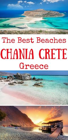 the best beaches in Chania Crete #greecetravel