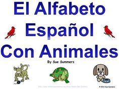 Spanish Alphabet with Animals PowerPoint and Signs - Alfabeto by Sue Summers, Spanish bulletin board.