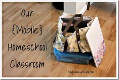 Our Mobile Homeschool Classroom: