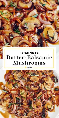15-Minute Buttered Balsamic Mushrooms Recipe. Looking for ideas for side dishes for you steak dinner? These easy sauteed shrooms are easy and healthy! You'll need garlic, rosemary, thyme, soy sauce, brown sugar, shallots.