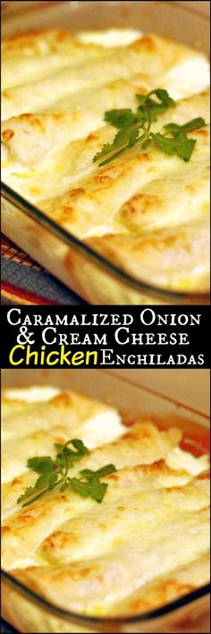 Caramelized Onion & Cream Cheese Chicken Enchiladas   Aunt Bee's Recipes