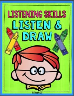 LISTENING SKILLS - LISTEN & DRAW: Before you can effectively teach procedures, your students need to listen and attend to what you are saying. I like to strengthen my students' listening skills with activities like Listen & Draw. This packet includes 12 Listen & Draw activities. $