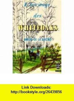 Lh�ritage des Whiteoaks Mazo De La Roche ,   ,  , ASIN: B003TXDYMG , tutorials , pdf , ebook , torrent , downloads , rapidshare , filesonic , hotfile , megaupload , fileserve