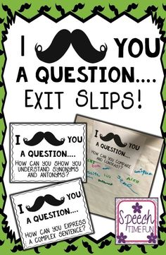 Speech Time Fun: I Mustache You A Question Exit Slips! A great way to check for understanding after speech and language therapy sessions!