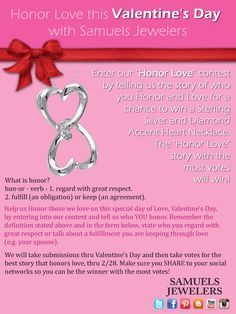 "Enter Into Samuels Jewelers' ""Honor Love"" Contest For a Chance to Win a Sterling Silver and Diamond Accent Heart Necklace"