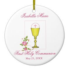 Personalize Girl Name Pink First Holy Communion Ceramic Ornament