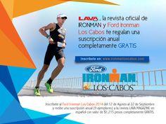 LA REVISTA OFICIAL DE IRONMAN TE OFRECE UNA SUSCRIPCION ANUAL ! ! !  http://www.ironmanloscabos.com/espanol/inscripciones.asp  / Trimundo