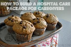 how to build a hospital care package for caregivers.
