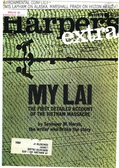 My Lai - May 1970 Harper's Magazine, Documentary Photography, Journalism, Looking Back, Documentaries, Vietnam, Writer, History, Movie Posters