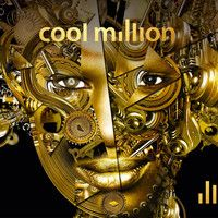Cool Million - lll by Cool Million on SoundCloud