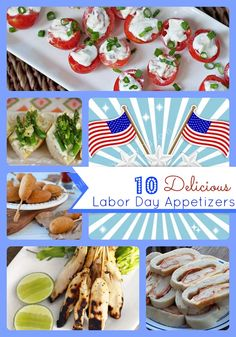 Labor Day Recipe Ideas – 10 Delicious Labor Day Appetizers #recipes #laborday #healthyrecipes