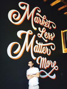 Market Less Matter More Mural