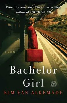 Bachelor Girl by Kim van Alkemade--Set In NYC in the 1920's and 30's it is the story of Helen and Albert.  They both work for millionaire Jacob Ruppert.  When he dies he leaves a fortune to Helen.  Book was long and dragged in parts but I like historical novels!