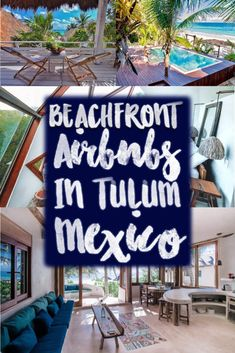 The best beachfront airbnb Tulum Mexico options are here! Everyone wants to stay on the beach in Tulum, but not everyone wants to sift through the options. Here are 10 handpicked airbnbs of all sizes and budgets from rustic to luxe, for couples, groups, romance, location, and everything in between. Enjoy these Tulum beachfront Airbnbs!