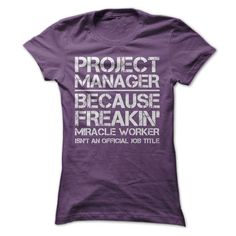 PROJECT MANAGER JOB TITLE T-SHIRTS T-SHIRTS, HOODIES  ==►►Click To Order Shirt Now #Jobfashion #jobs #Jobtshirt #Jobshirt #careershirt #careertshirt #SunfrogTshirts #Sunfrogshirts #shirts #tshirt #hoodie #sweatshirt #fashion #style