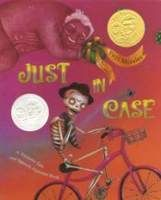 Just in Case: A Trickster Tale and Spanish Alphabet Book, Yuyi Morales