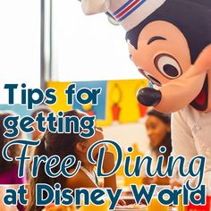 Tips on increasing your chances of getting Free Dining for your trip