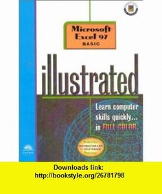 Course Guide Microsoft Excel 97 Illustrated BASIC (9780760058190) Elizabeth Eisner Reding, Tara OKeefe , ISBN-10: 0760058199  , ISBN-13: 978-0760058190 ,  , tutorials , pdf , ebook , torrent , downloads , rapidshare , filesonic , hotfile , megaupload , fileserve