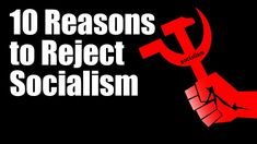 Top 10 Reasons to Fight Socialism and Silence Your Liberal Professor