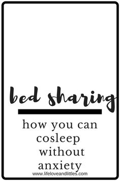 **bed share safely without worrying or anxiety! how to bed share safely!  #cosleeping
