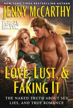 Jenny McCarthy's 'Love, Lust, & Faking It' Book Focuses on Relationships #romance trendhunter.com