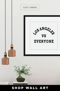 Culver and Cambridge's Minimalist Los Angeles vs Everyone Print. Our black and white sports print is a bold, modern art touch featuring your favorite city! Geography prints make a great pair or a set of three or four to celebrate all your favorite places. Our city prints and state posters also make perfect housewarming gifts and going away gifts! || culverandcambridge.com || Los Angeles vs Everybody, Los Angeles Poster || #poster #artprint #walldecor Poster Poster, Posters, Office Prints, Black And White Prints, Housewarming Gifts, Office Wall Decor, Typography Prints, Large Prints, Geography