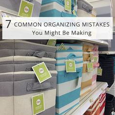 7 Organizing Mistakes You Might Be Making