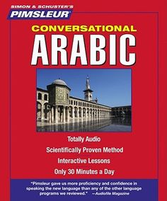 "Simon & Schuster's Pimsleur Conversational Arabic - 8 discs, 1 guide - DC00343 -- ""Interactive audio lessons to learn conversational Arabic."""