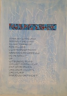 """Ontwerp en kalligrafie: Marianne van der Lugt - van 't Hof. Gedicht: ' Zo in de Winter"""" van Bernard Beekman."""