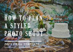 How To Plan a Stylized Photo Shoot | Inspirational Photography Blog