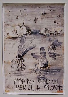 """Portocolom perill de mort"" (1990) de Miquel Barceló. #Poesiavisual"