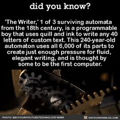 "did-you-know: "" 'The Writer,' 1 of 3 surviving automata from the century, is a programmable boy that uses quill and ink to write any 40 letters of custom text. This automaton uses all of its parts to create just enough pressure. Creepy Facts, Wtf Fun Facts, Cool Facts, Strange Facts, The More You Know, Did You Know, Videos Funny, Funny Memes, Creepy Videos"
