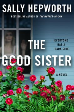 The Good Sister | Sally Hepworth | 9781250120953 | NetGalley Book Club Books, New Books, Good Books, Books To Read, Book Club Recommendations, Sisters Book, Twin Sisters, Best Sister, Mystery Books