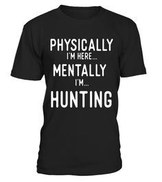 """# Hunting Thinking T Shirts. Gifts for Hunters. Love to Hunt. . Special Offer, not available in shops Comes in a variety of styles and colours Buy yours now before it is too late! Secured payment via Visa / Mastercard / Amex / PayPal How to place an order Choose the model from the drop-down menu Click on """"Buy it now"""" Choose the size and the quantity Add your delivery address and bank details And that's it! Tags: Gifts shirts for game hunti"""