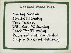 7 days of meal planning from meatless Monday to soup and sandwich Saturday.& Sunday Supper - Theme Your Week for Successful Meal Planning - thegoodstuf Monthly Meal Planning, Family Meal Planning, Budget Meal Planning, Cooking On A Budget, Meal Planing, Cooking Tips, Budget Freezer Meals, Frugal Meals, Cheap Meals