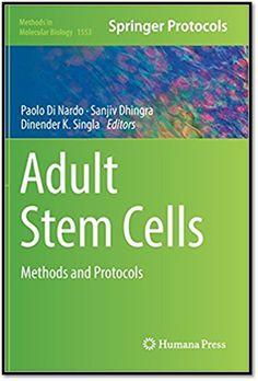 Methods in Molecular Biology Vol.1553 Adult Stem Cells Methods and Protocols | Sách Việt Nam