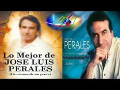 Jose Luis Perales Exitos Lo Mas Escuchado Para Recordar Copilacion mix - YouTube