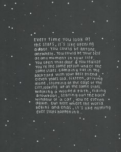 ::..every time you look at the stars.